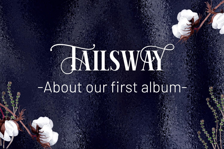 Tailsway new album