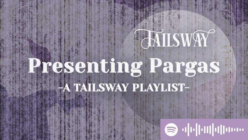 presenting pargas playlist